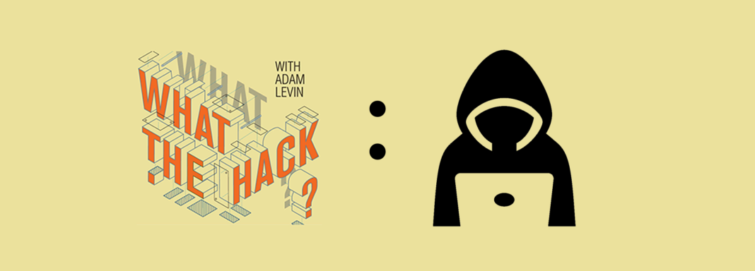 What the Hack Episode Eight